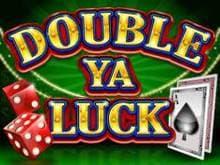 Double Ya Luck!